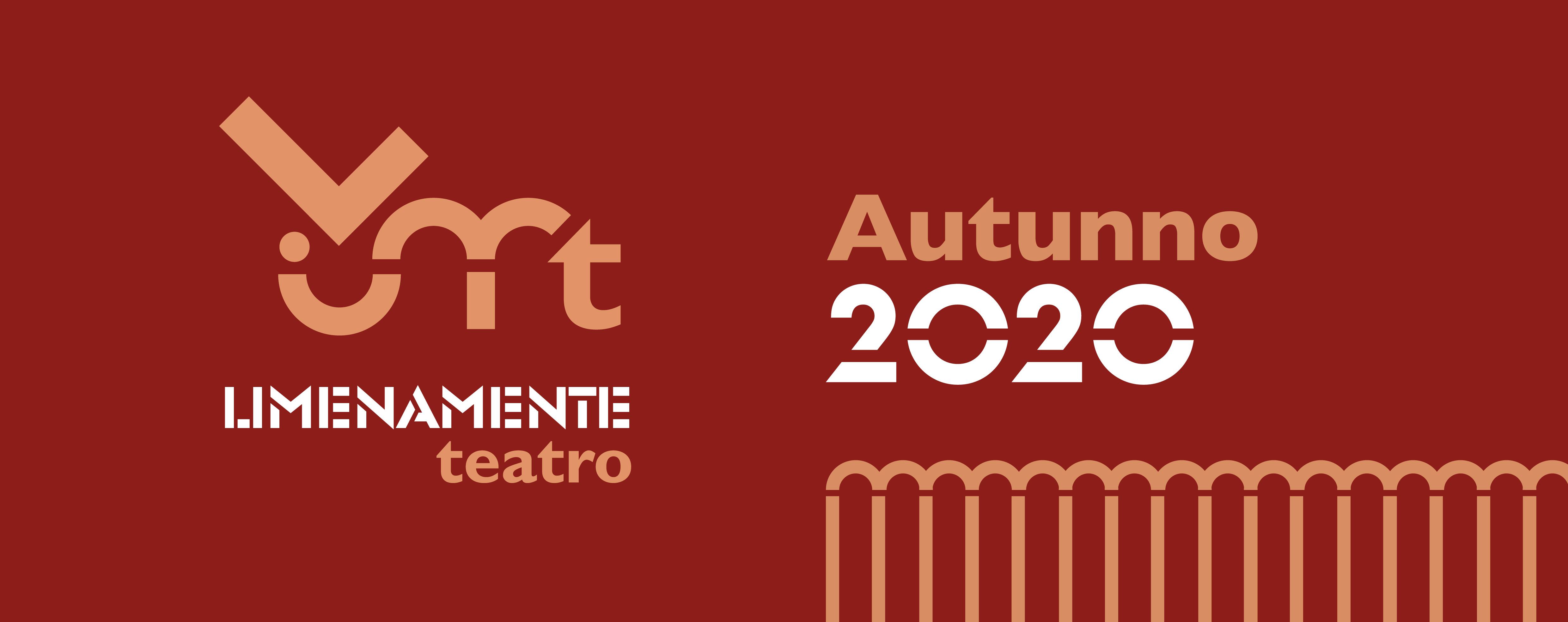 LIMENAMENTE TEATRO AUTUNNO 2020